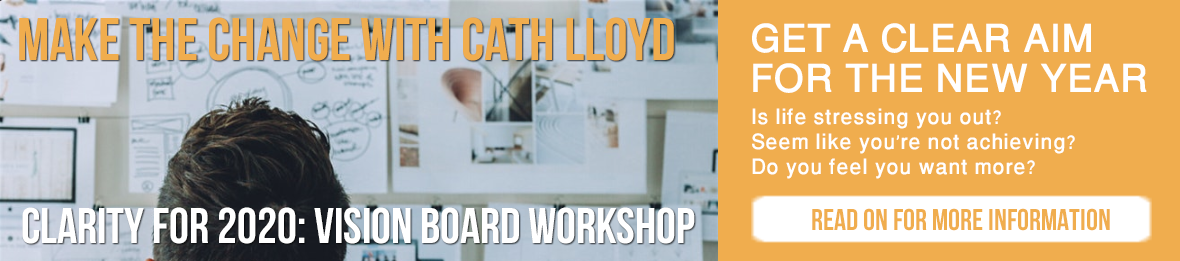 Vision Board Workshop with Cath Lloyd for Clarity in 2020